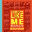'American Like Me: Reflections On Life Between Cultures' (Sep. 25)