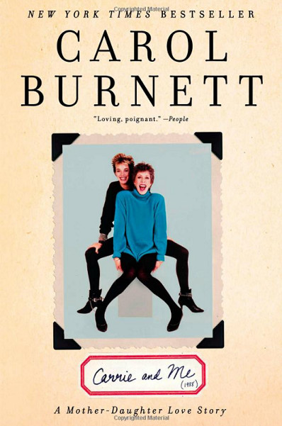 Carol Burnett's Mother-Daughter Story Hitting The Big Screen