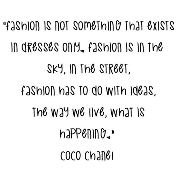 Coco Channel 'Fashion Is In The Sky' Quote